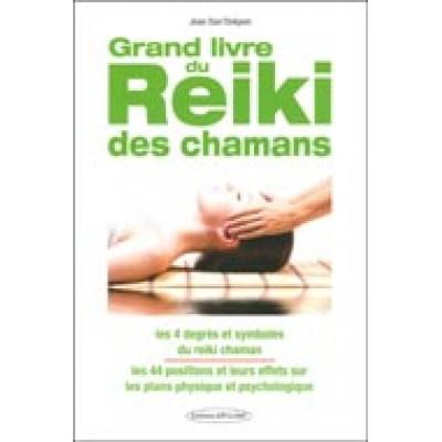 Le Grand livre du Reiki des chamans