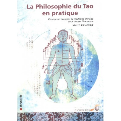 La philosophie du Tao en pratique