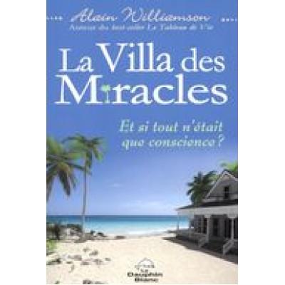 LA VILLA DES MIRACLES - ET SI TOUT N'