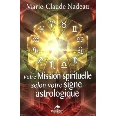 Votre Mission spirituelle selon votre signe astro