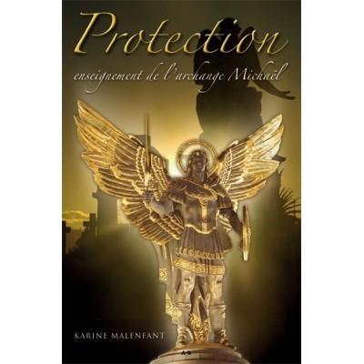PROTECTION, ENSEIGNEMENTS DE L'ARCHANGE MICHAEL
