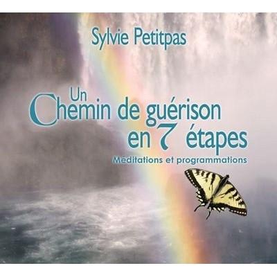 CD - UN CHEMIN DE GUERISON EN 7 ETAPES