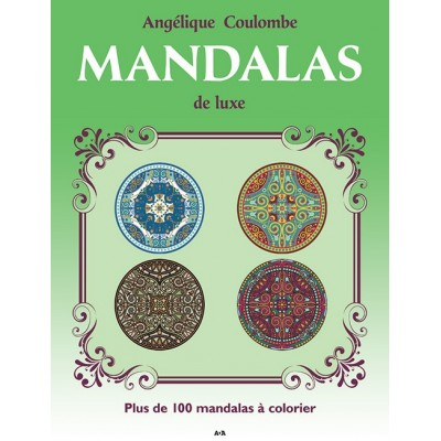 MANDALAS DE LUXE - CROISSANCE PERSONNELLE, TOME 2