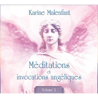 CD-MÉDITATIONS ET INVOCATIONS ANGÉLIQUES VOLUME-2
