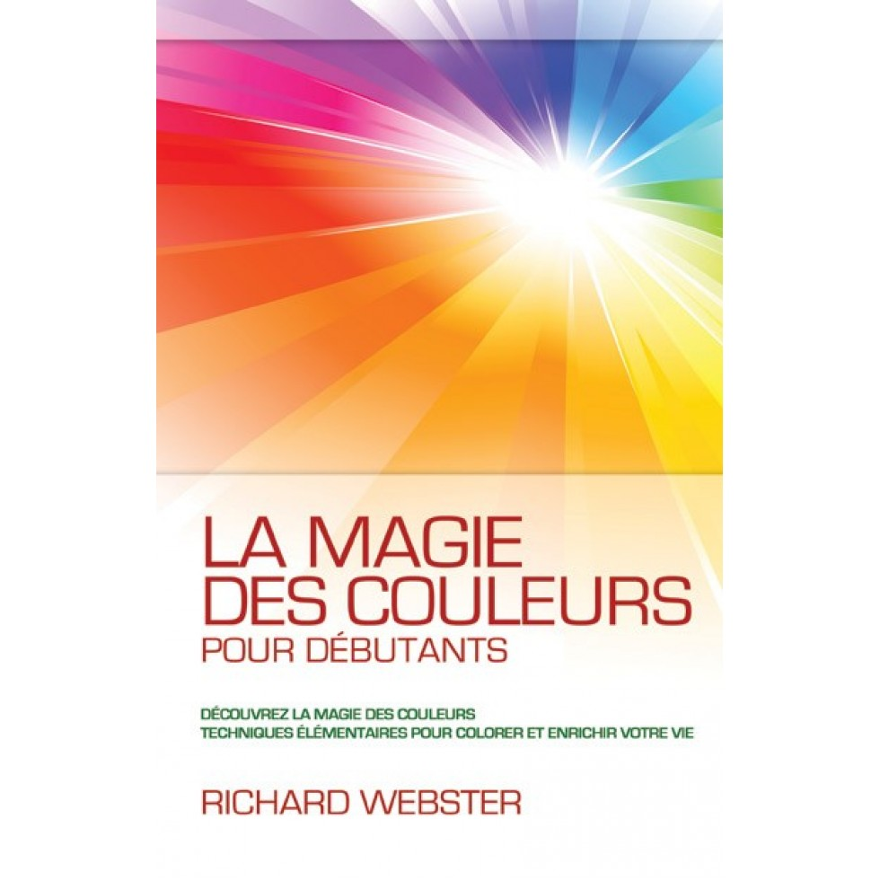 100 Remarquable Suggestions La Magie Des Couleurs