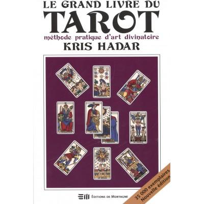 LE GRAND LIVRE DU TAROT - NOUVELLE ÉDITION