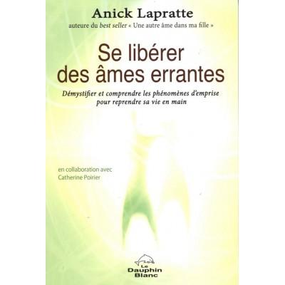 SE LIBÉRER DES ÂMES ERRANTES