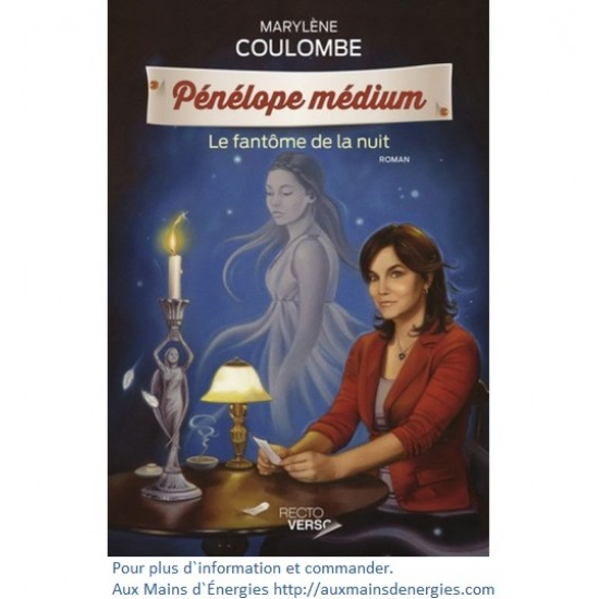 PENELOPE-MEDIUM LE FANTOME DE LA NUIT TOME-1