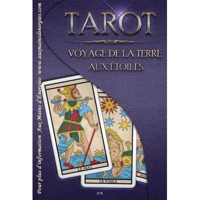 TAROT - VOYAGE DE LA TERRE AUX ETOILE TAROT DE MARSEILLE